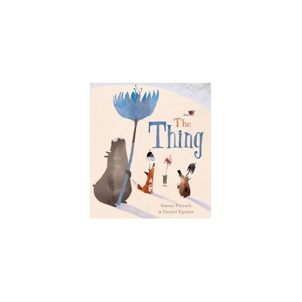 Thing - by Simon Puttock (Paperback)