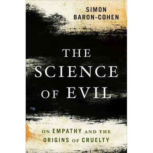 The Science of Evil - by  Simon Baron-Cohen (Paperback) - image 1 of 1