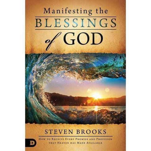 Manifesting the Blessings of God - by  Steven Brooks (Paperback) - image 1 of 1