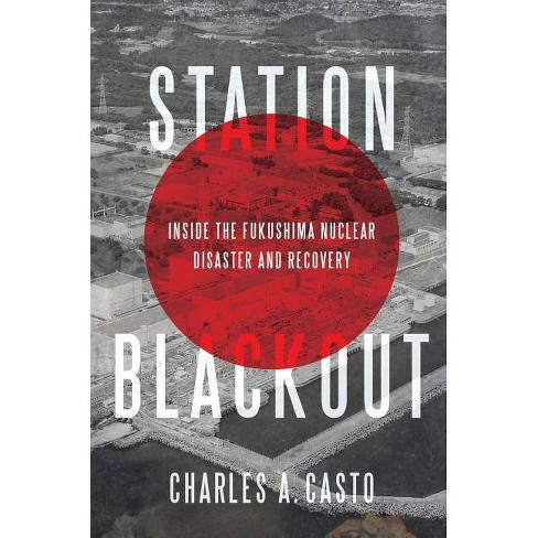 Station Blackout - by  Charles A Casto (Hardcover) - image 1 of 1
