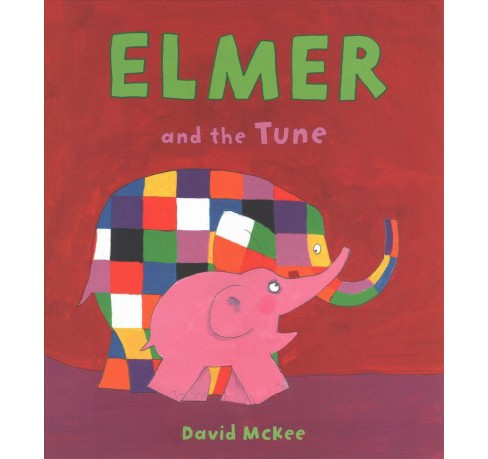 Elmer and the Tune -  (Elmer Books) by David McKee (School And Library) - image 1 of 1