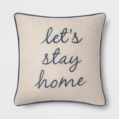 Let's Stay Home Square Throw Pillow Neutral/Blue - Threshold™