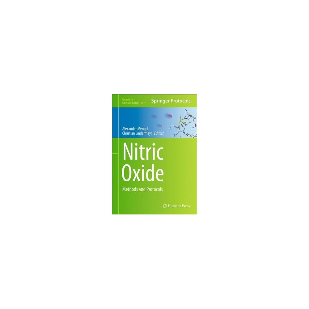 Nitric Oxide : Methods and Protocols - (Methods in Molecular Biology) (Hardcover)