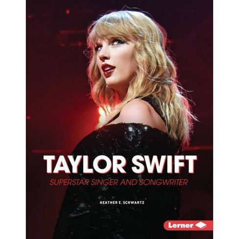 Taylor Swift - (Gateway Biographies) by  Heather E Schwartz (Hardcover) - image 1 of 1