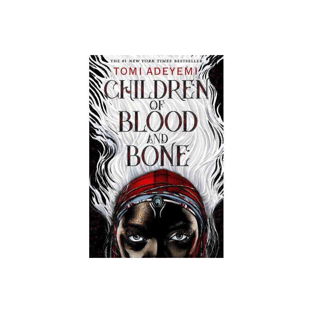 Children Of Blood And Bone By Tomi Adeyemi Hardcover