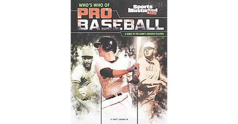 Who's Who of Pro Baseball : A Guide to the Game's Greatest Players (Library) (Matt Chandler) - image 1 of 1