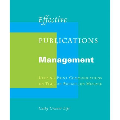 Effective Publications Management - by  Cathy Connor Lips (Paperback) - image 1 of 1