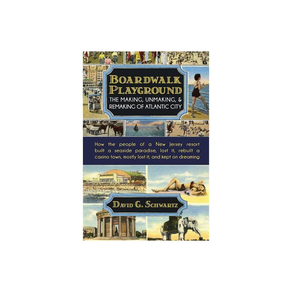 ISBN 9780990001621 product image for Boardwalk Playground - by David G Schwartz (Paperback) | upcitemdb.com