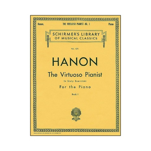 G. Schirmer Hanon Virtuoso Pianist Book 1 60 Exercises Nos 1-20 By Hanon - image 1 of 1