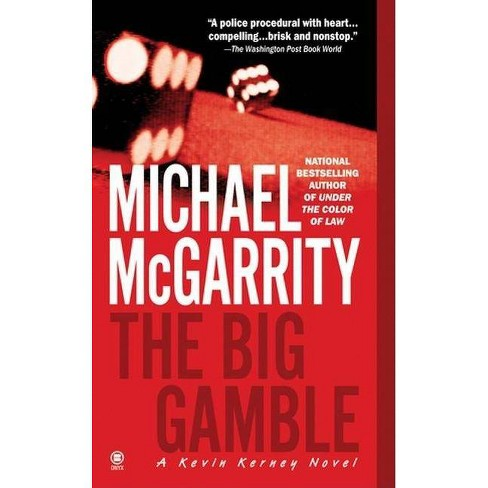 The Big Gamble - (Kevin Kerney) by  Michael McGarrity (Paperback) - image 1 of 1