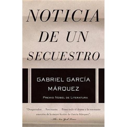 Noticia de Un Secuestro - by  Gabriel Garc�a M�rquez (Paperback) - image 1 of 1
