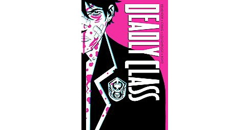 Deadly Class 1 : Noise Noise Noise (Deluxe) (Hardcover) (Rick Remender) - image 1 of 1