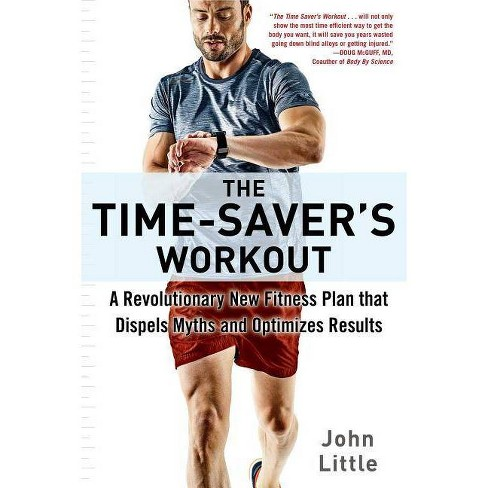 The Time-Saver's Workout - by  John Little (Paperback) - image 1 of 1