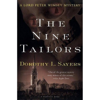 The Nine Tailors - by  Dorothy L Sayers (Paperback)