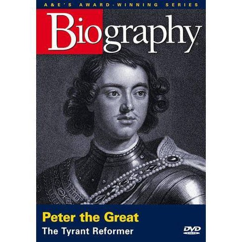 Biography: Peter the Great, The Tyrant Reformer (DVD) - image 1 of 1