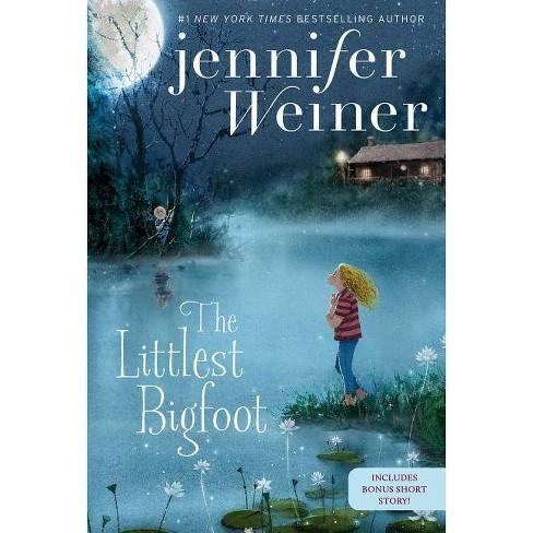 The Littlest Bigfoot - by  Jennifer Weiner (Paperback) - image 1 of 1