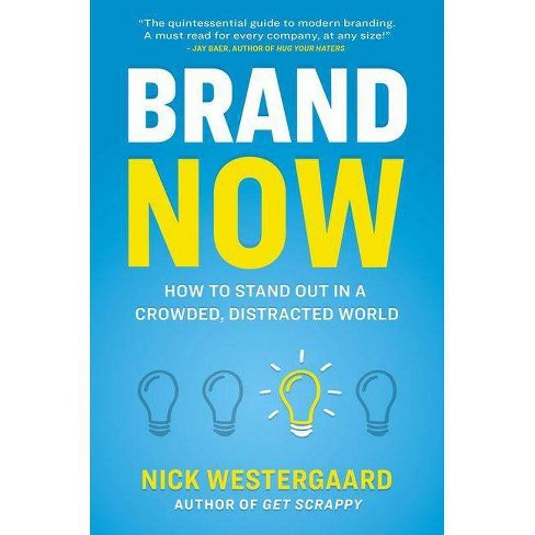 Brand Now - by  Nick Westergaard (Hardcover) - image 1 of 1