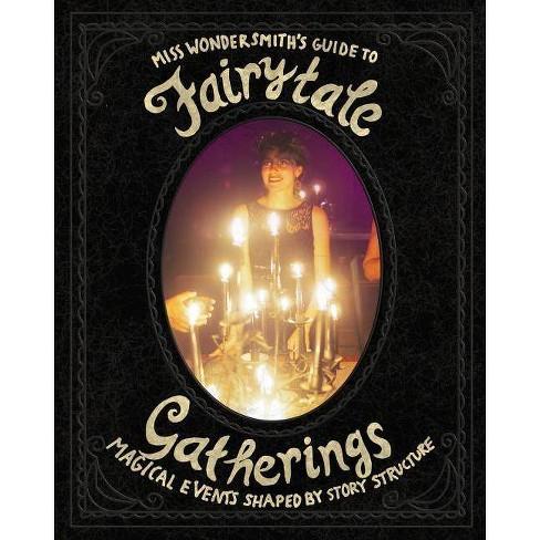 FairytaleGatherings - by  The Wondersmith (Paperback) - image 1 of 1