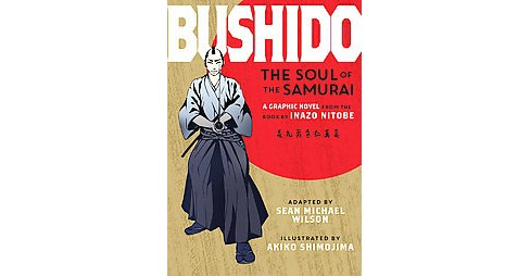 Bushido : The Soul of the Samurai (Paperback) (Inazo Nitobe) - image 1 of 1
