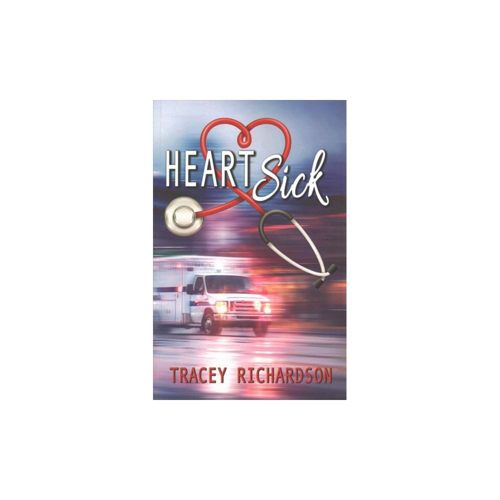 Heartsick (Paperback) (Tracey Richardson)