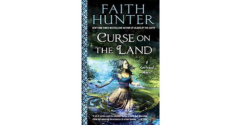 Curse on the Land (Paperback) (Faith Hunter) - image 1 of 1
