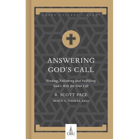 Answering God's Call - (Hobbs College Library) by  Pace (Hardcover) - image 1 of 1