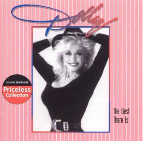 Dolly Parton - The Best There Is (CD) - image 1 of 9