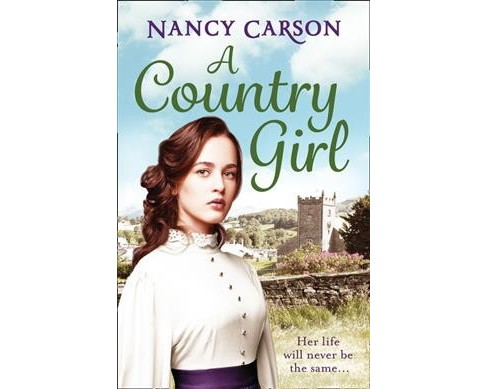 Country Girl (Paperback) (Nancy Carson) - image 1 of 1
