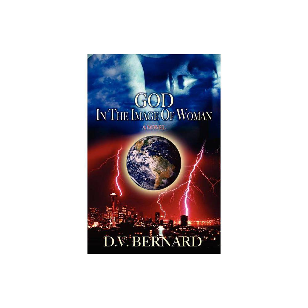 God In The Image Of Woman By D V Bernard Paperback