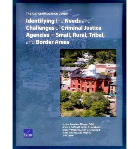 Justice Innovation Center : Identifying the Needs and Challenges of Criminal Justice Agencies in Small, - image 1 of 1
