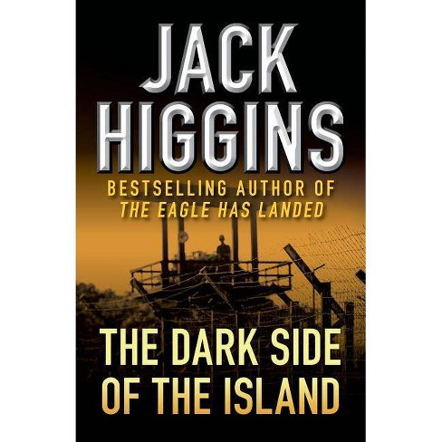 The Dark Side of the Island - by  Jack Higgins (Paperback) - image 1 of 1