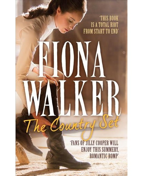 Country Set -  Reprint (Compton Magna) by Fiona Walker (Paperback) - image 1 of 1