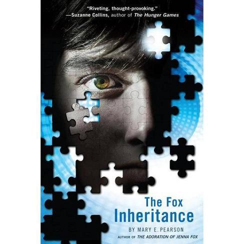 The Fox Inheritance - (Jenna Fox Chronicles) by  Mary E Pearson (Paperback) - image 1 of 1