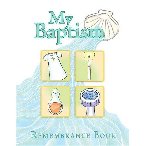 My Baptism Remembrance - by Mary Moss (Hardcover)