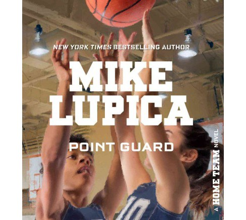 Point Guard (Unabridged) (CD/Spoken Word) (Mike Lupica) - image 1 of 1