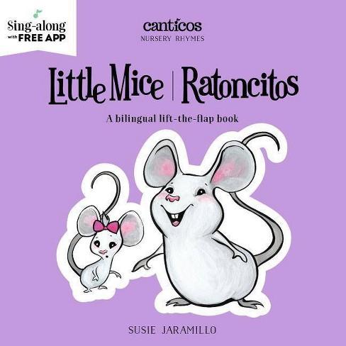Little Mice/Ratoncitos Bilingual (Board Book) (Susie Jaramillo) - image 1 of 1