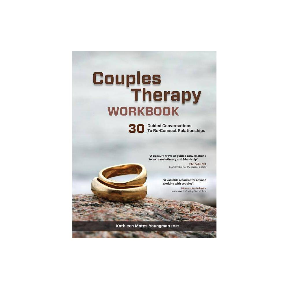 Couples Therapy Workbook - by Kathleen Mates-Youngman (Paperback)