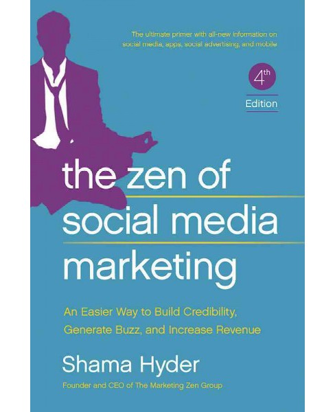 Zen of Social Media Marketing : An Easier Way to Build Credibility, Generate Buzz, and Increase Revenue - image 1 of 1