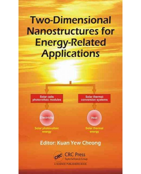 Two-Dimensional Nanostructures for Energy-Related Applications (Hardcover) - image 1 of 1