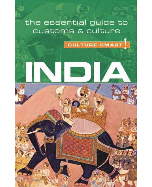 Culture Smart! India : The Essential Guide to Customs & Culture (Revised) (Paperback) (Becky Stephen) - image 1 of 1