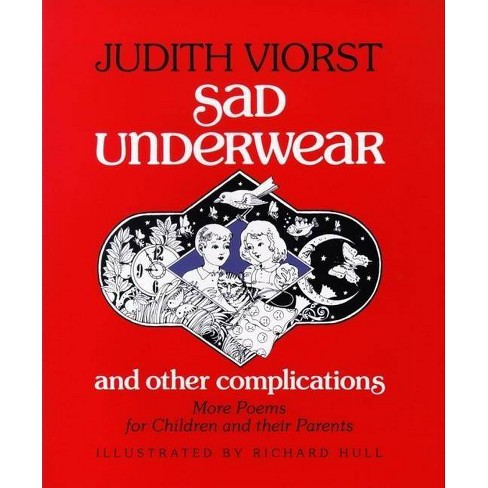 Sad Underwear and Other Complications - by  Judith Viorst (Paperback) - image 1 of 1