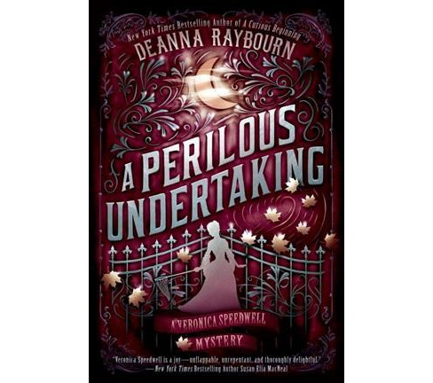 Perilous Undertaking -  Reprint (A Veronica Speedwell Mystery) by Deanna Raybourn (Paperback) - image 1 of 1