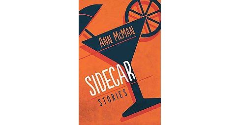 Sidecar : Stories (Paperback) (Ann Mcman) - image 1 of 1
