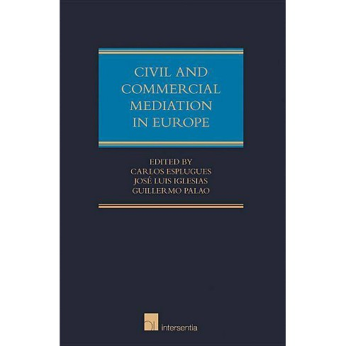 Civil and Commercial Mediation in Europe - (Hardcover) - image 1 of 1