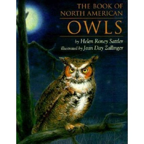 The Book of North American Owls - by  Helen Roney Sattler (Paperback) - image 1 of 1