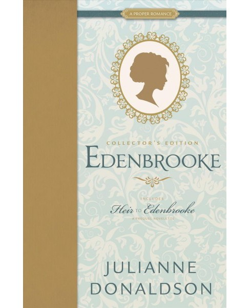 Edenbrooke : And, Heir to Edenbrooke -  Collectors by Julianne Donaldson (Hardcover) - image 1 of 1