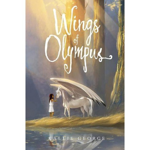 Wings of Olympus - by  Kallie George (Hardcover) - image 1 of 1