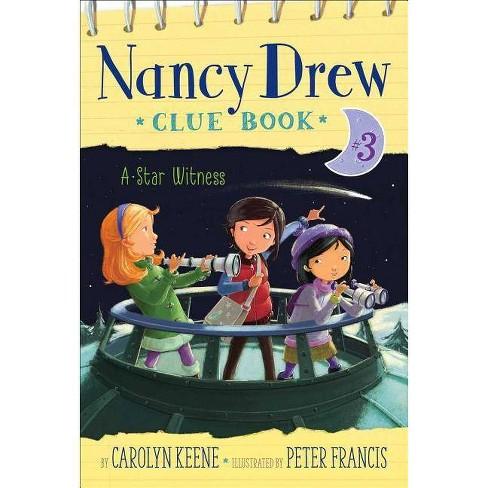 A Star Witness - (Nancy Drew Clue Book) by  Carolyn Keene (Paperback) - image 1 of 1