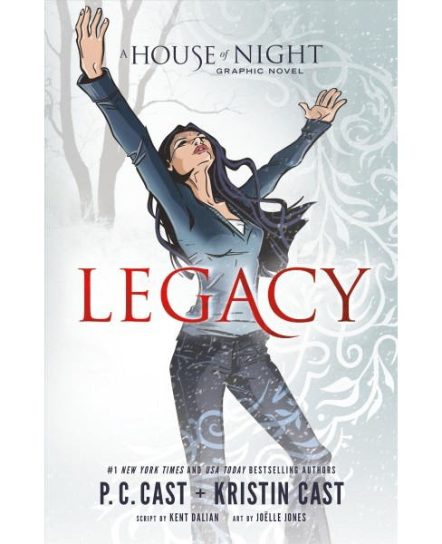 Legacy -  (House of Night) by P. C. Cast & Kristin Cast & Kent Dalian (Paperback) - image 1 of 1