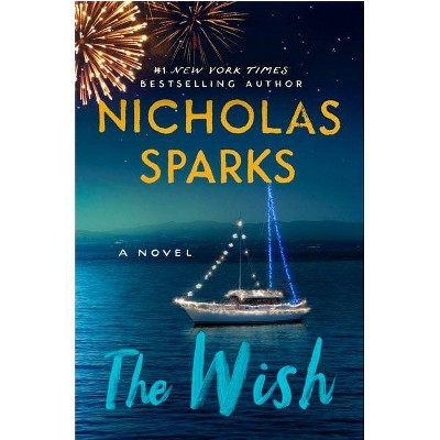 The Wish - by  Nicholas Sparks (Hardcover)